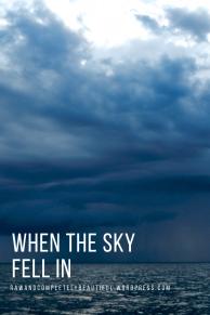 when the sky fell in